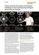 Case study:  Using machine tool probes for precision metrology in the manufacturing of forged wheel and car chassis